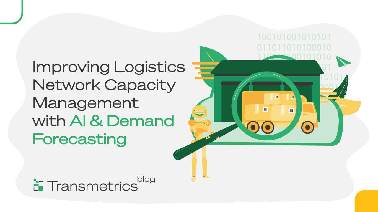 Logistics-Network-Capacity-Management